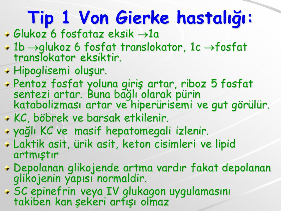 Tip 1 Von Gierke hastalığı:
