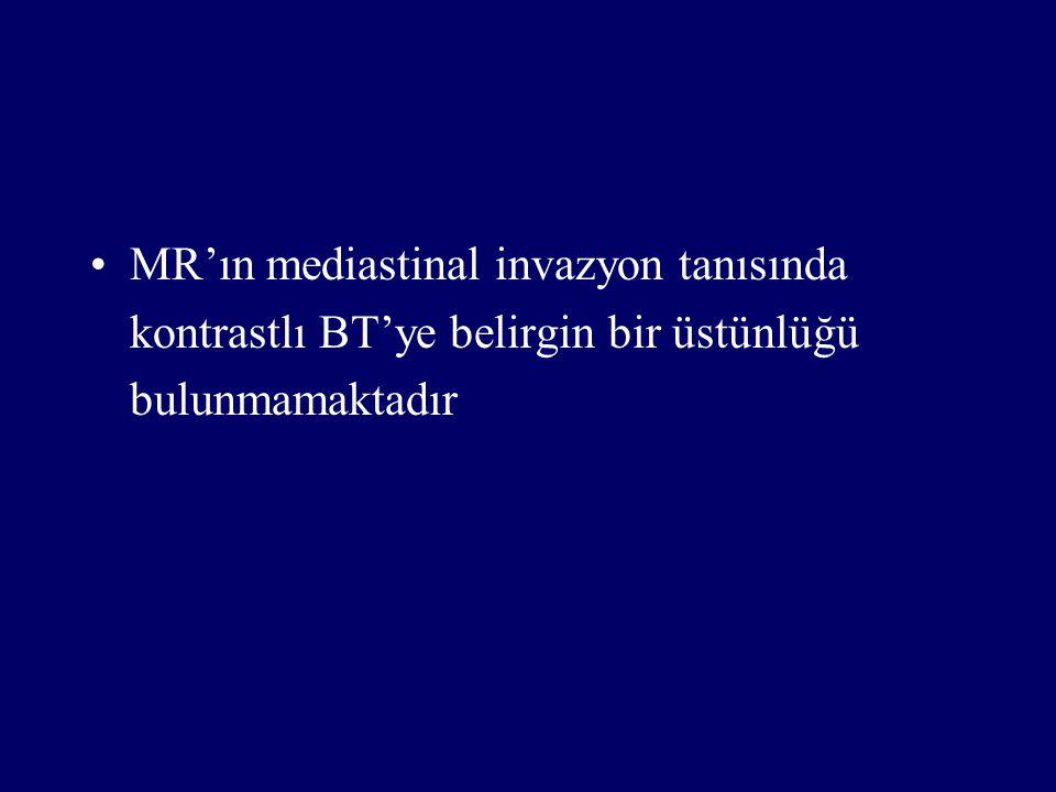 MR'ın mediastinal invazyon tanısında