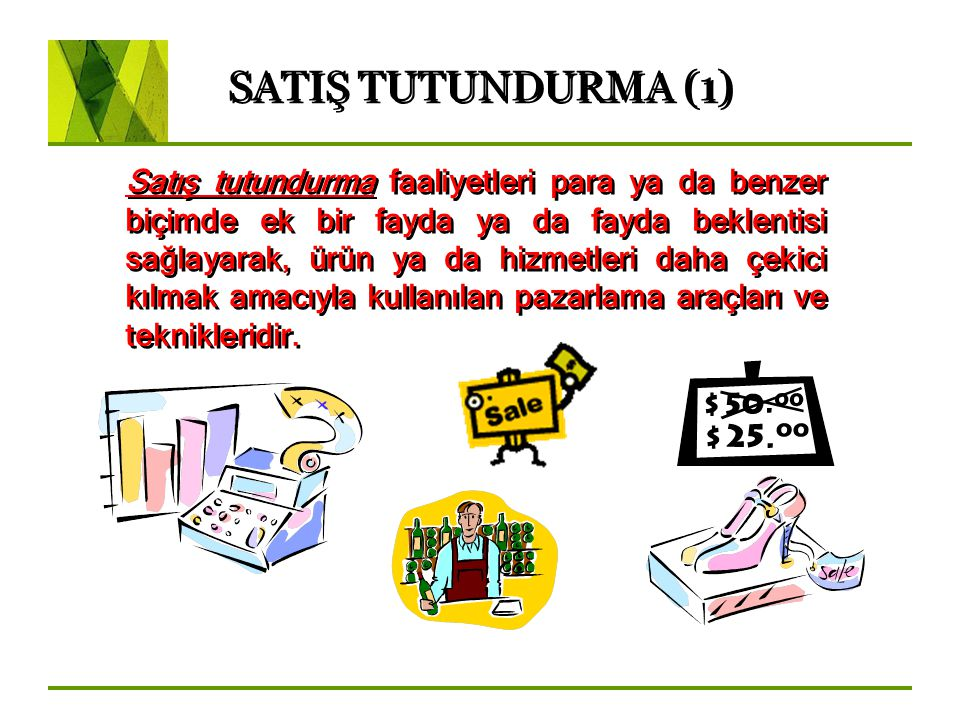 SATIŞ TUTUNDURMA (1)