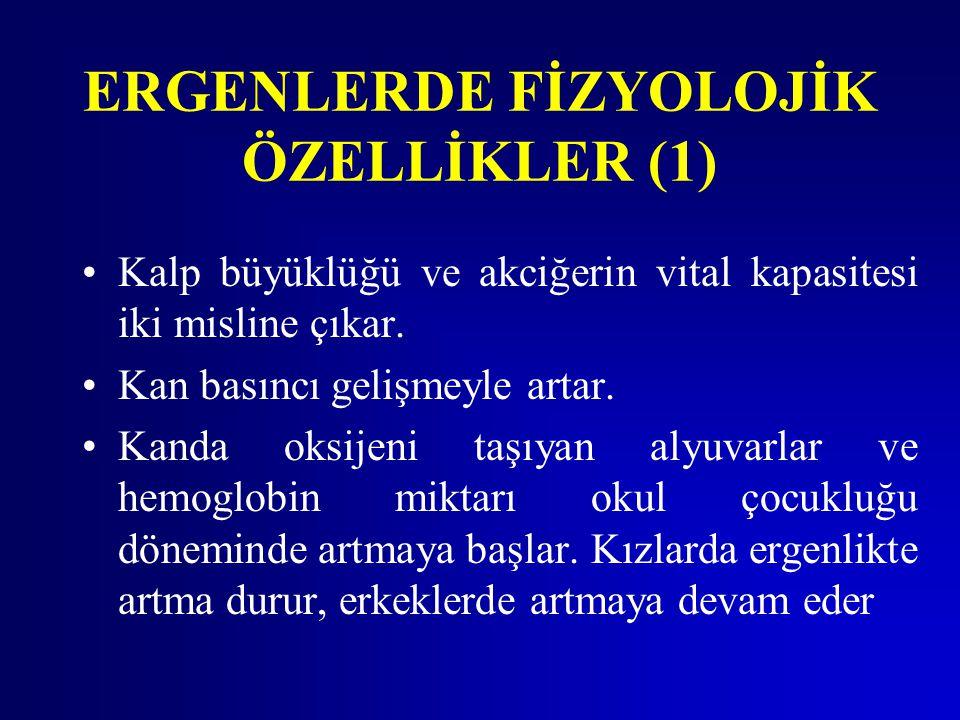 ERGENLERDE FİZYOLOJİK ÖZELLİKLER (1)