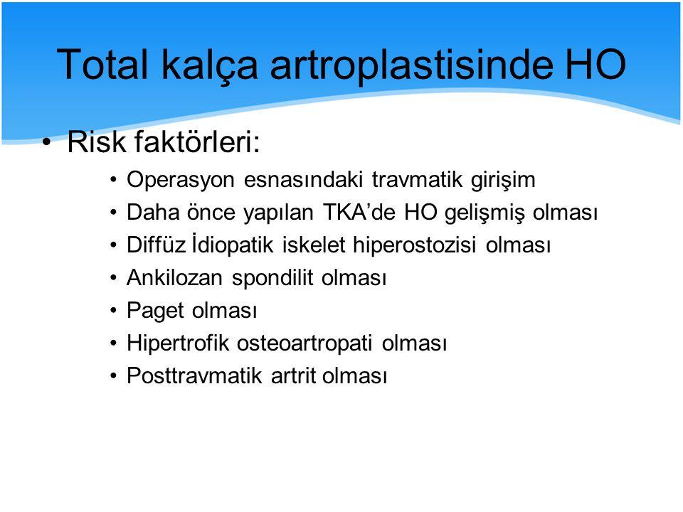 Total kalça artroplastisinde HO