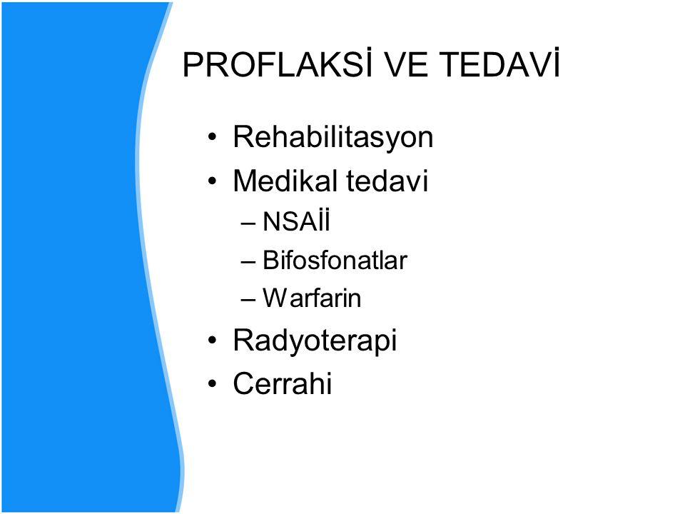 PROFLAKSİ VE TEDAVİ Rehabilitasyon Medikal tedavi Radyoterapi Cerrahi