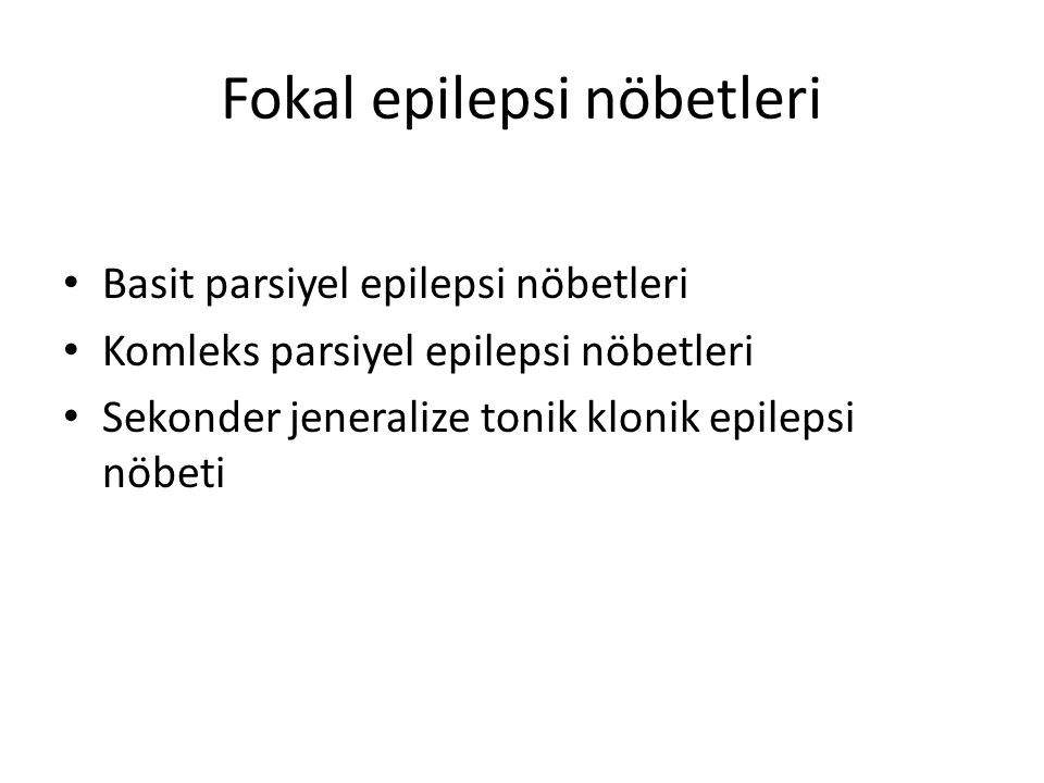 Fokal epilepsi nöbetleri