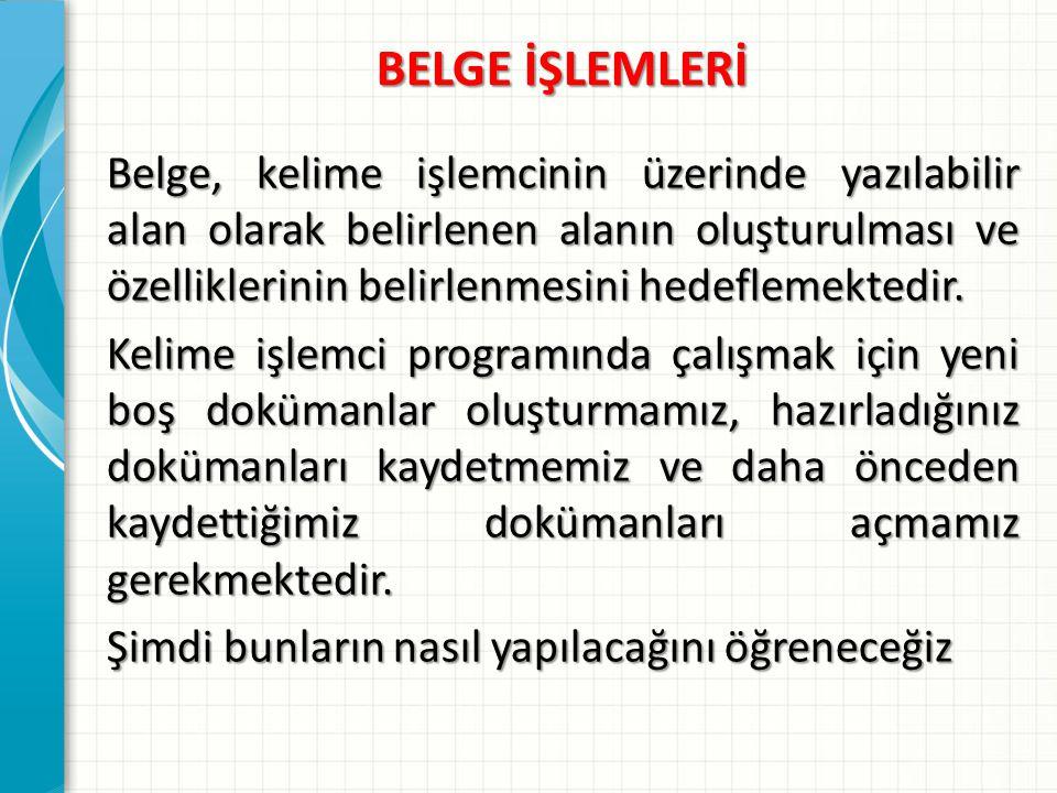BELGE İŞLEMLERİ