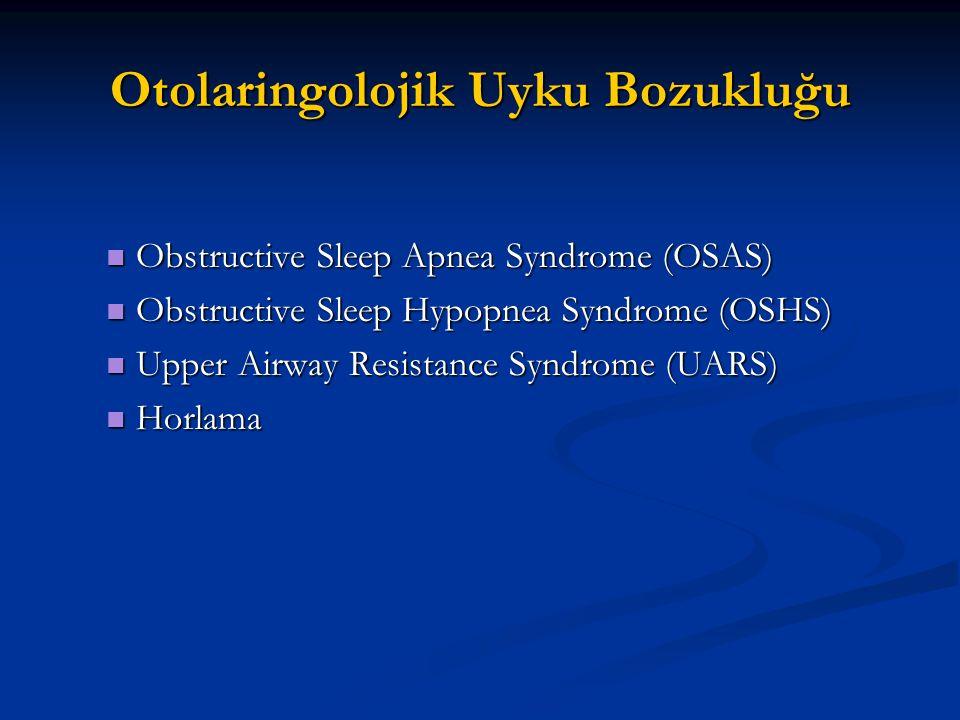 Otolaringolojik Uyku Bozukluğu
