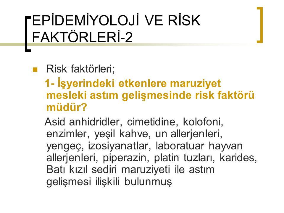 EPİDEMİYOLOJİ VE RİSK FAKTÖRLERİ-2