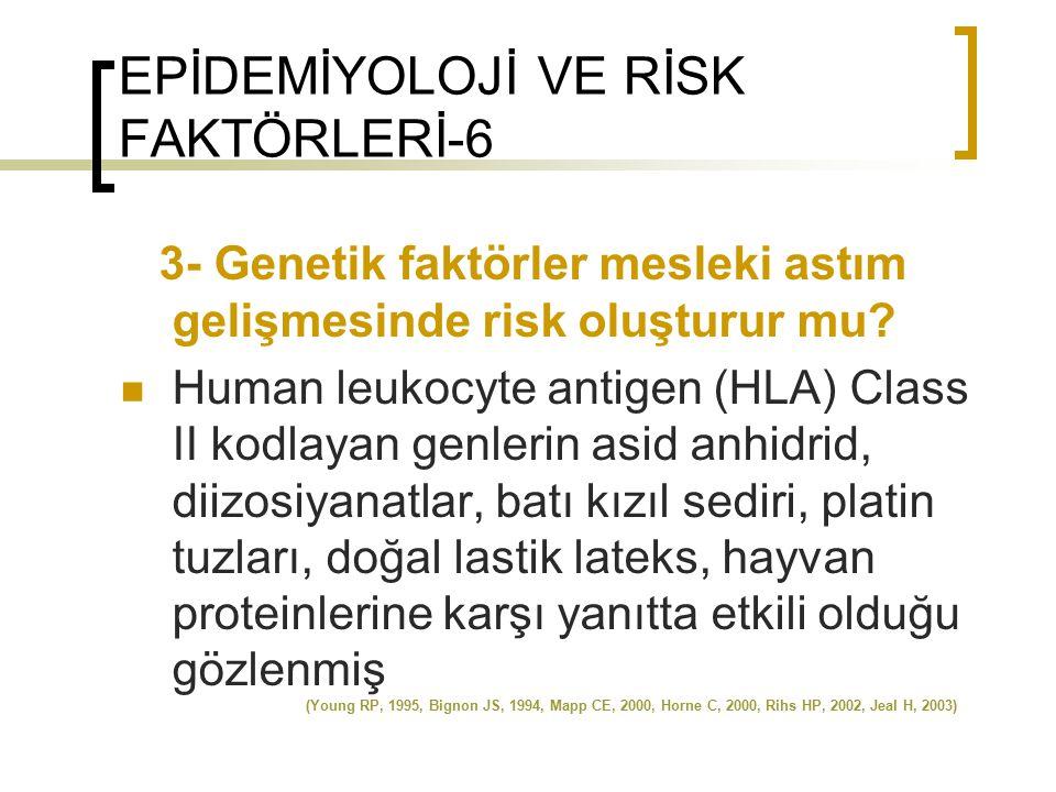 EPİDEMİYOLOJİ VE RİSK FAKTÖRLERİ-6