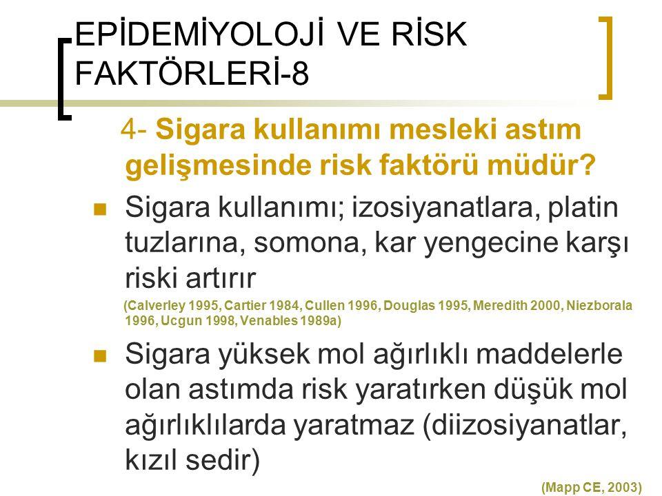 EPİDEMİYOLOJİ VE RİSK FAKTÖRLERİ-8