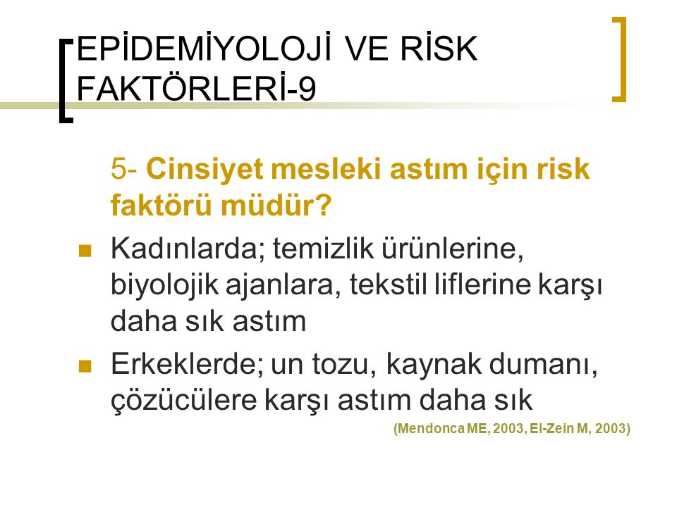 EPİDEMİYOLOJİ VE RİSK FAKTÖRLERİ-9
