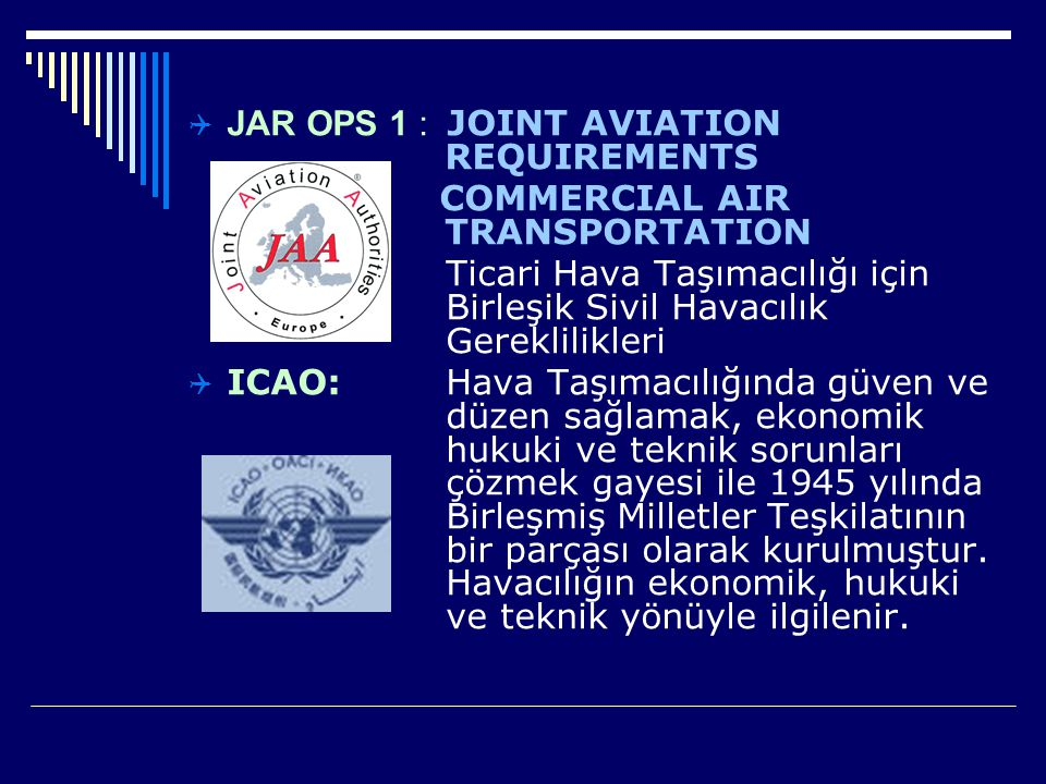 JAR OPS 1 : JOINT AVIATION REQUIREMENTS