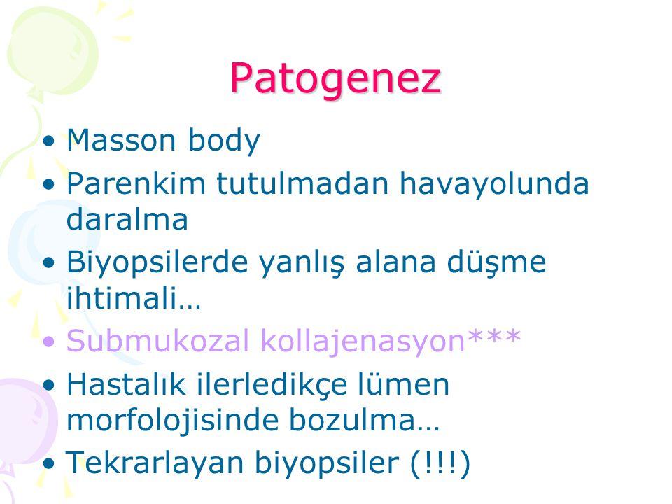Patogenez Masson body Parenkim tutulmadan havayolunda daralma