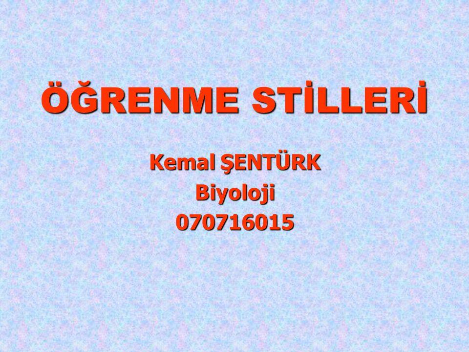 Kemal ŞENTÜRK Biyoloji 070716015