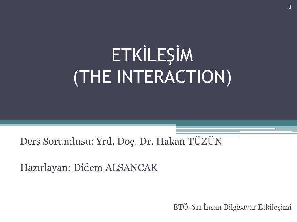 ETKİLEŞİM (THE INTERACTION)