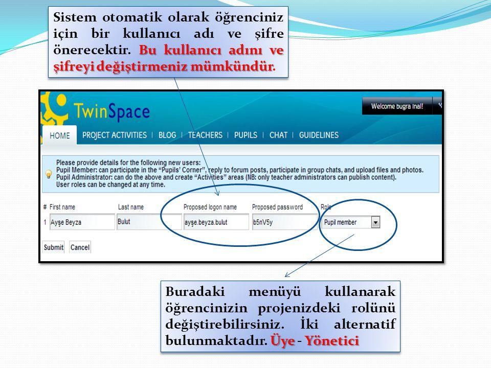 Sistem otomatik olarak öğrenciniz için bir kullanıcı adı ve şifre önerecektir. Bu kullanıcı adını ve şifreyi değiştirmeniz mümkündür.