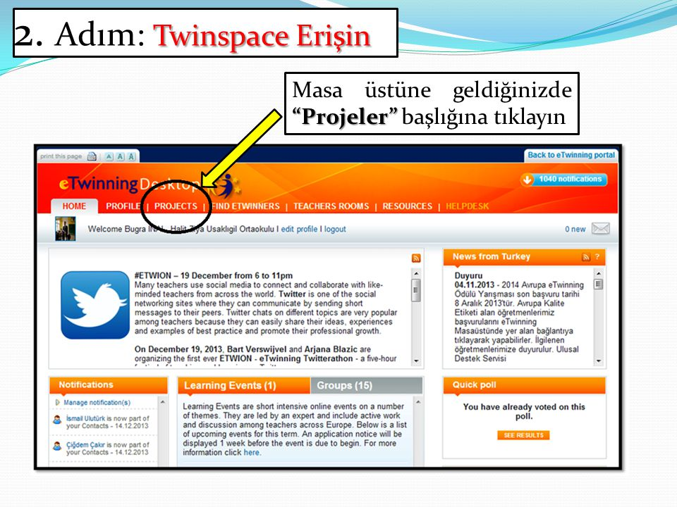 2. Adım: Twinspace Erişin