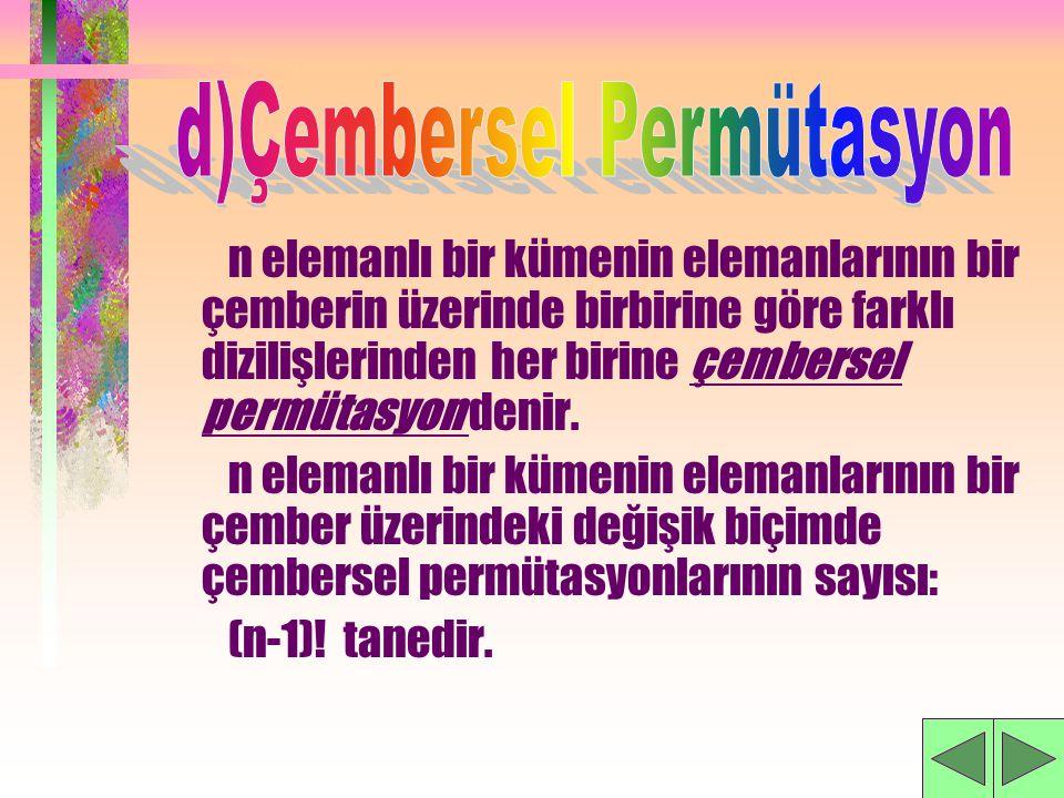 d)Çembersel Permütasyon