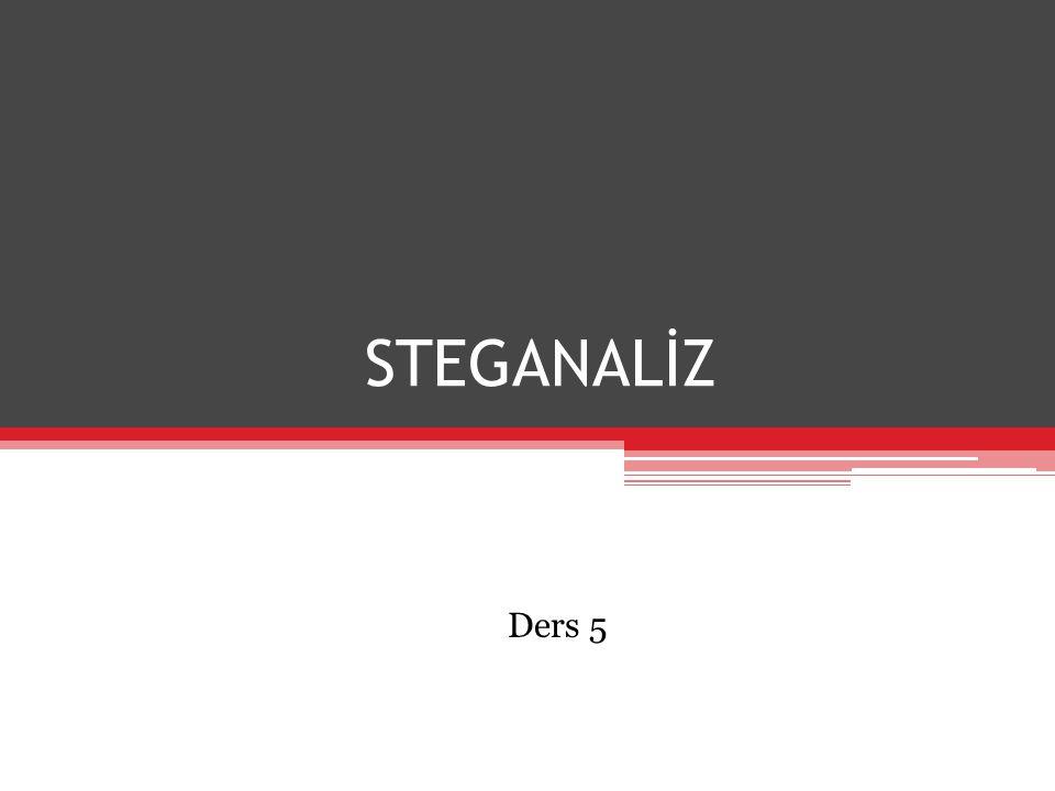 STEGANALİZ Ders 5