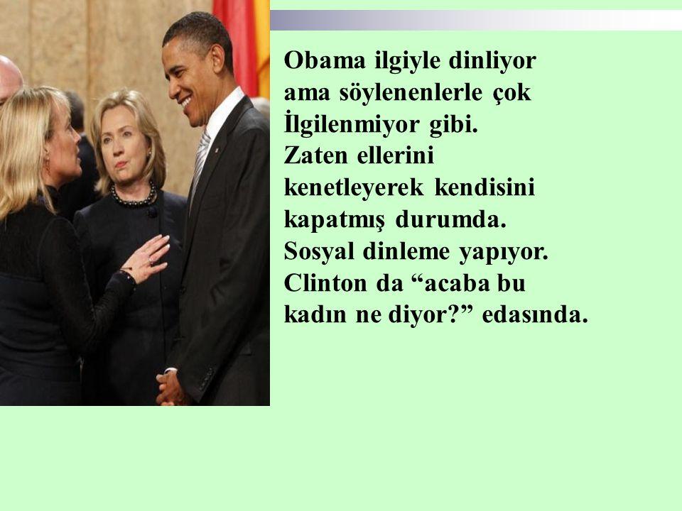 Obama ilgiyle dinliyor