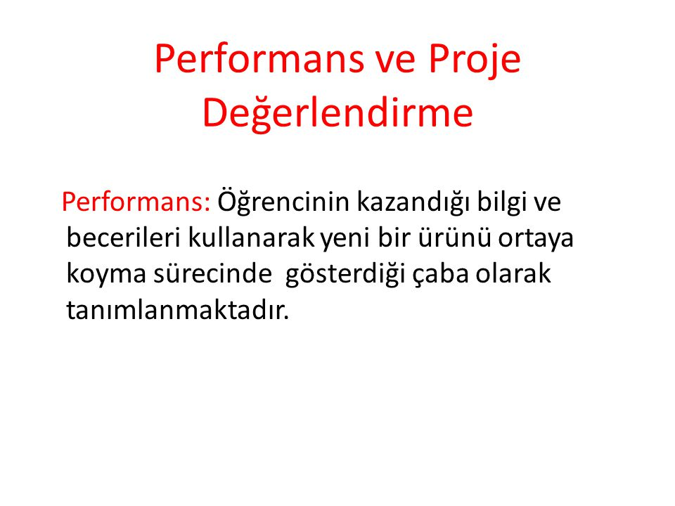 Performans ve Proje Değerlendirme