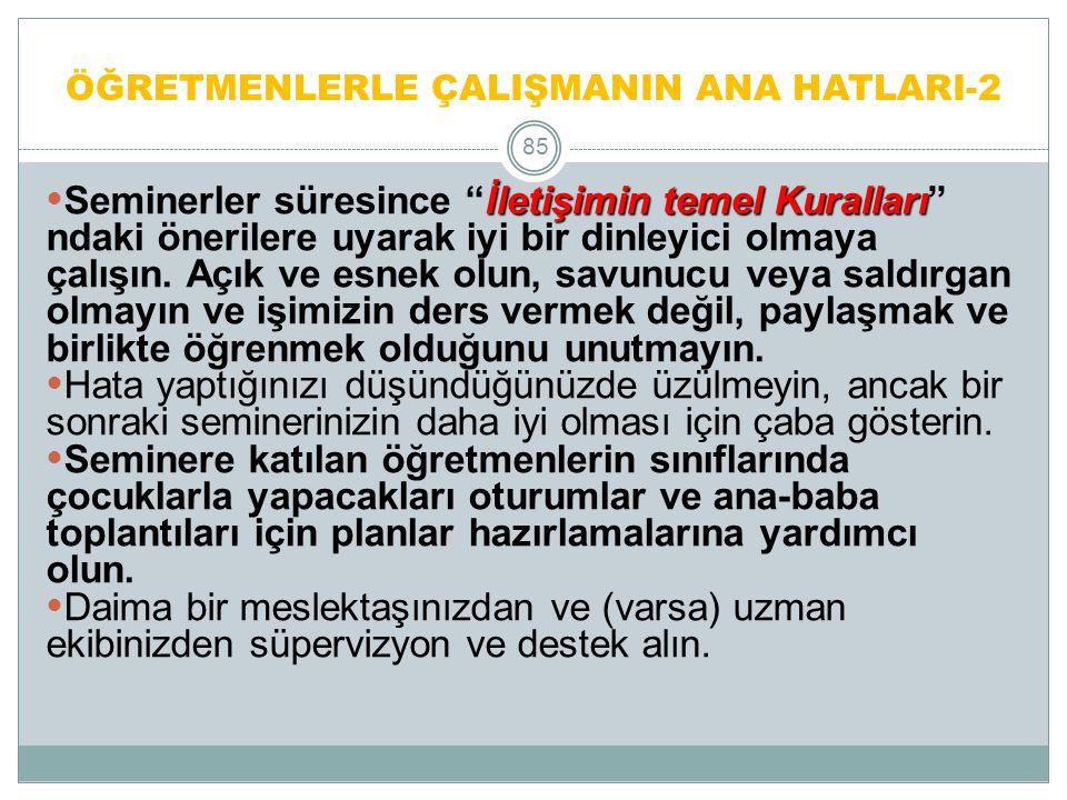 ÖĞRETMENLERLE ÇALIŞMANIN ANA HATLARI-2