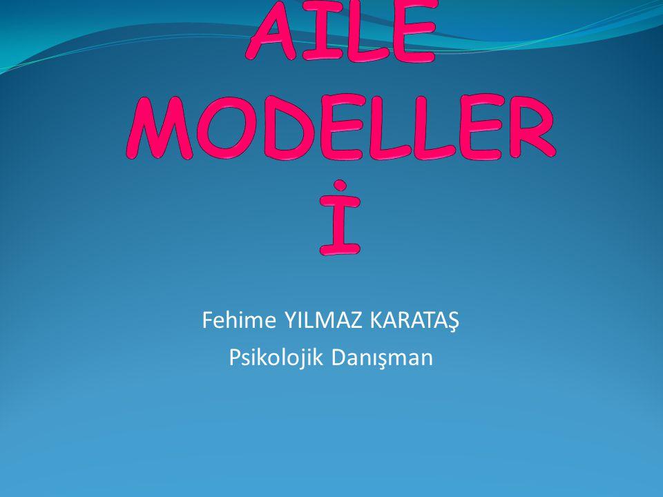 EĞİTİMDE AİLE MODELLERİ