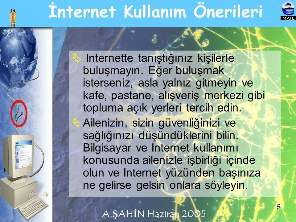 İnternet Kullanım Önerileri
