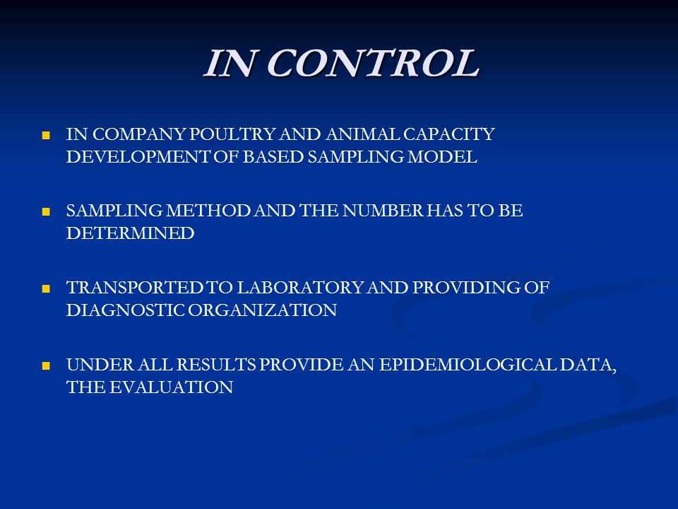 IN CONTROL IN COMPANY POULTRY AND ANIMAL CAPACITY DEVELOPMENT OF BASED SAMPLING MODEL. SAMPLING METHOD AND THE NUMBER HAS TO BE DETERMINED.