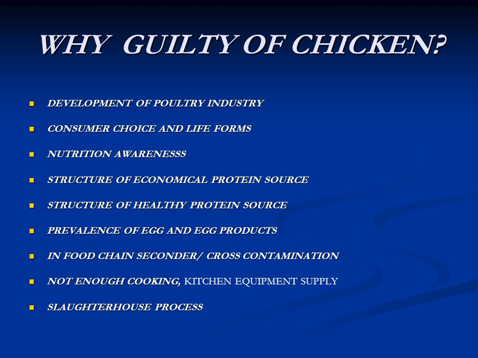 WHY GUILTY OF CHICKEN DEVELOPMENT OF POULTRY INDUSTRY