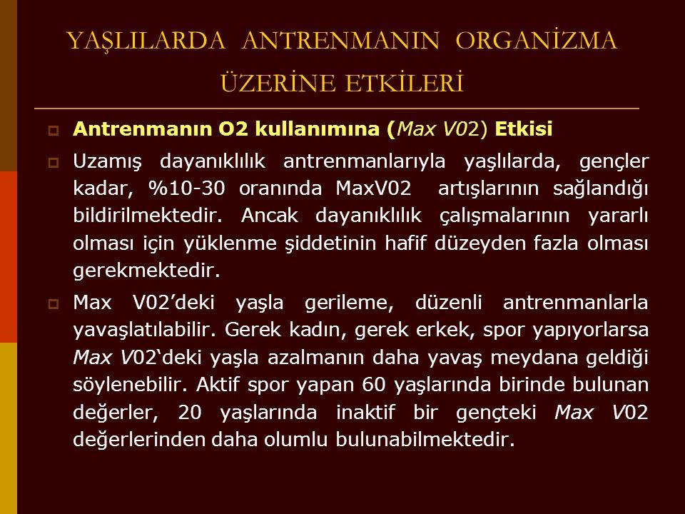 YAŞLILARDA ANTRENMANIN ORGANİZMA ÜZERİNE ETKİLERİ