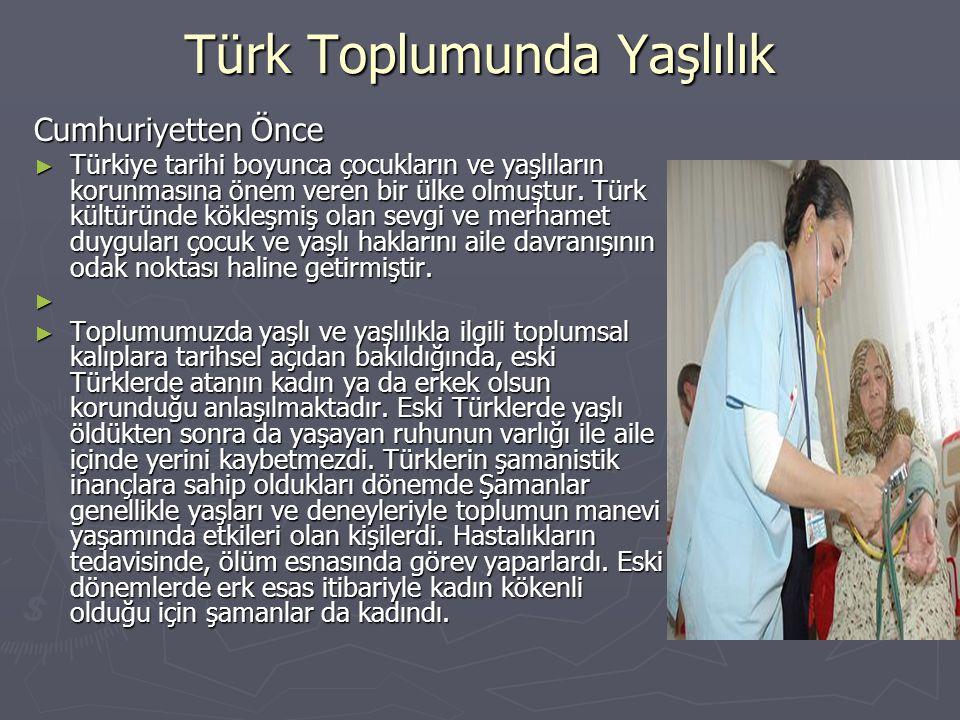 Türk Toplumunda Yaşlılık