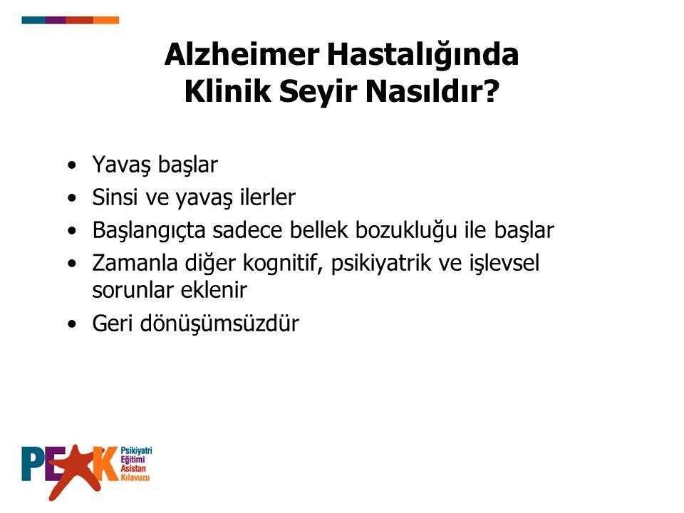 Alzheimer Hastalığında Klinik Seyir Nasıldır