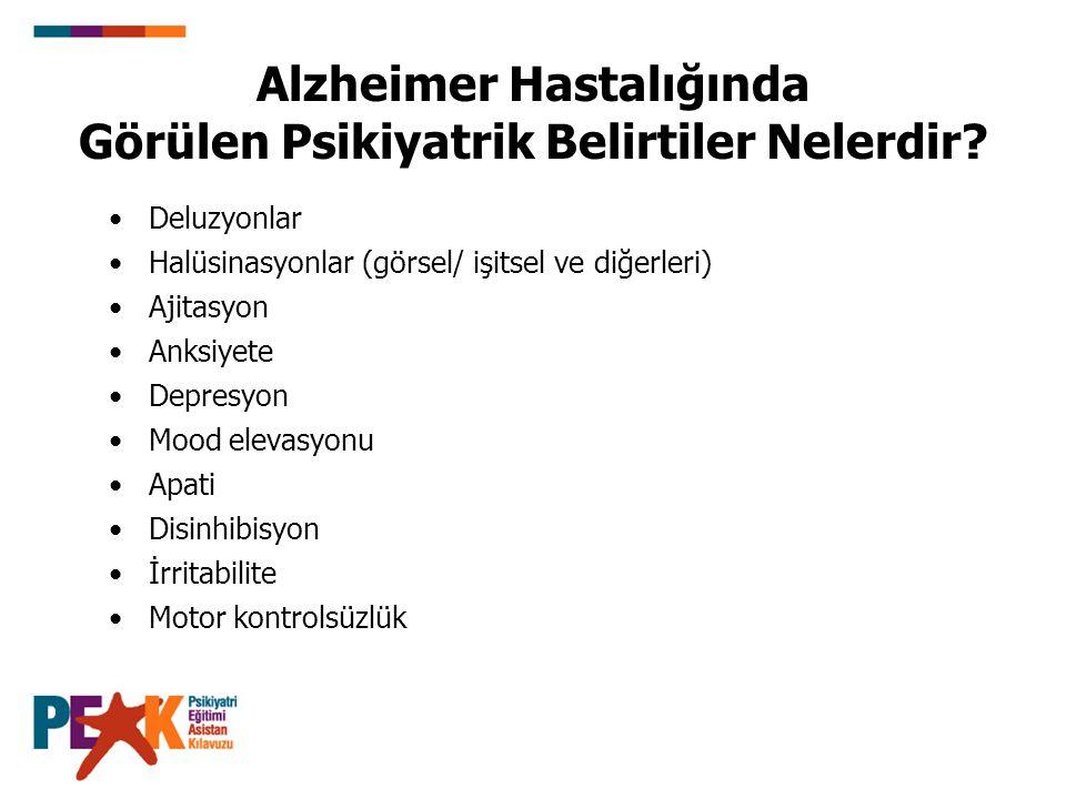 Alzheimer Hastalığında Görülen Psikiyatrik Belirtiler Nelerdir