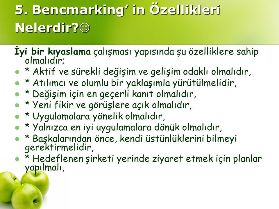 5. Bencmarking' in Özellikleri Nelerdir 