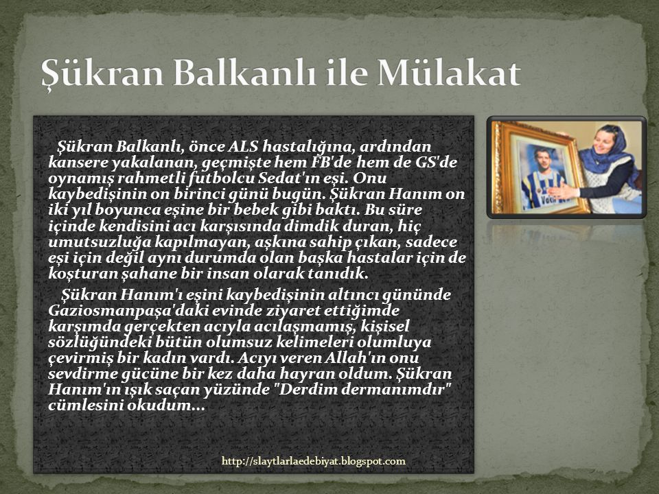 Şükran Balkanlı ile Mülakat
