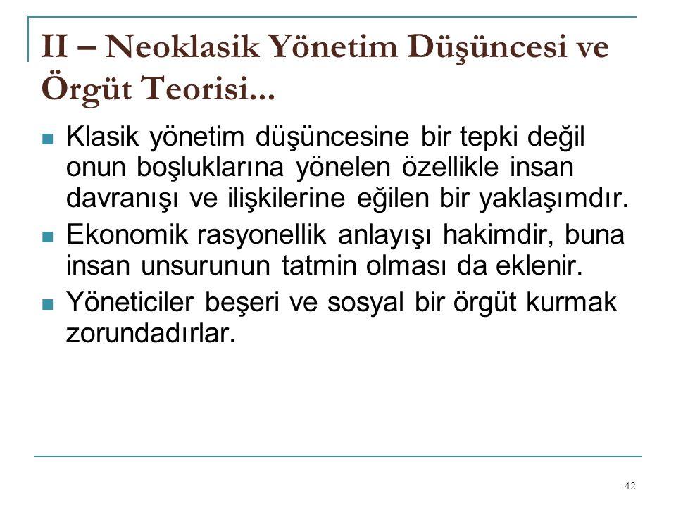 II – Neoklasik Yönetim Düşüncesi ve Örgüt Teorisi...