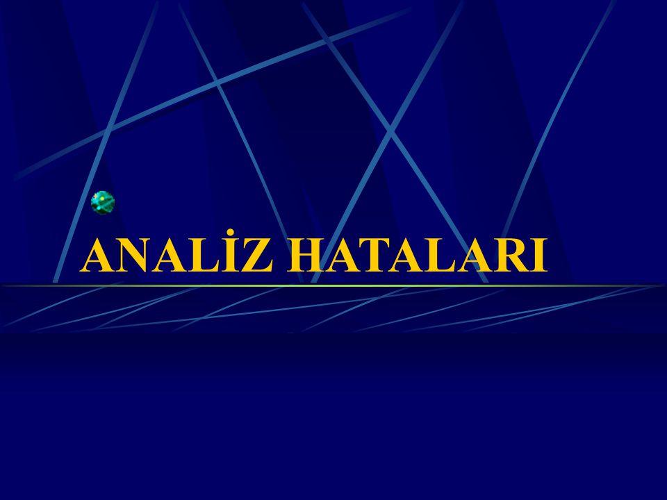 ANALİZ HATALARI