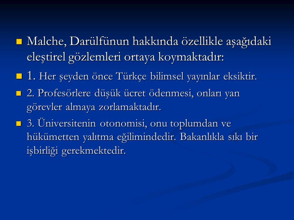 1. Her şeyden önce Türkçe bilimsel yayınlar eksiktir.