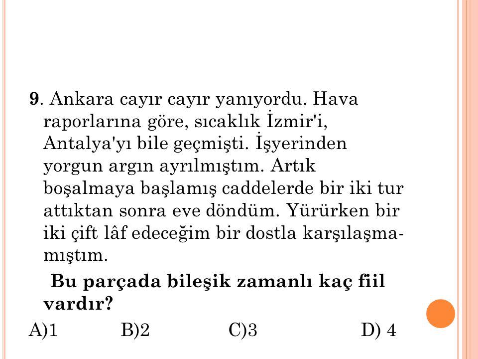 9. Ankara cayır cayır yanıyordu