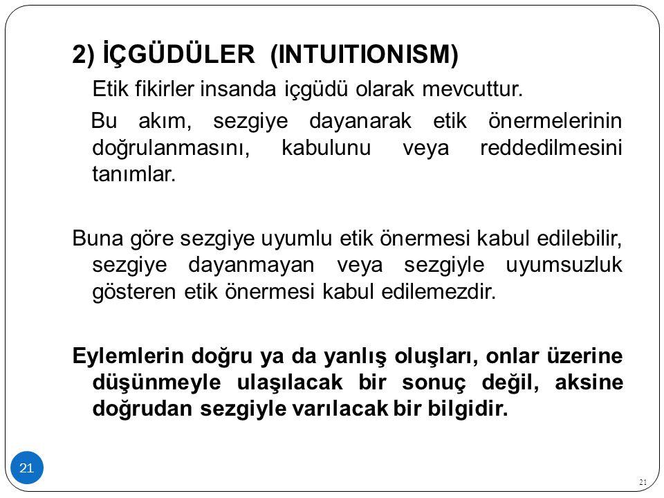 2) İÇGÜDÜLER (INTUITIONISM)