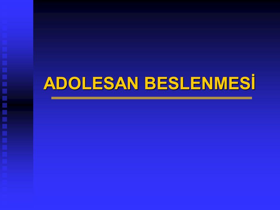 ADOLESAN BESLENMESİ