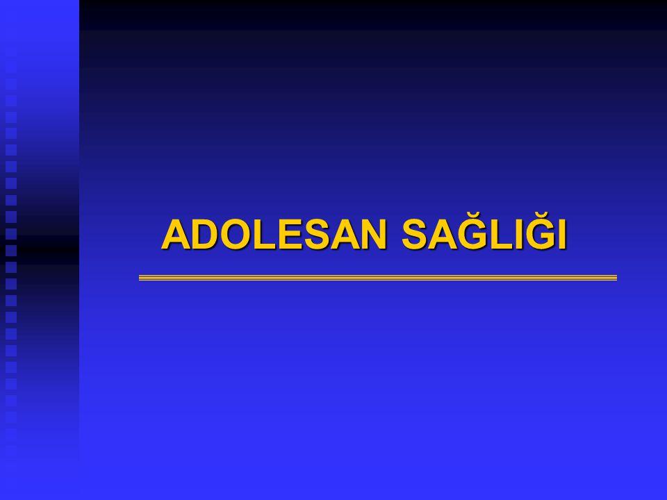 ADOLESAN SAĞLIĞI