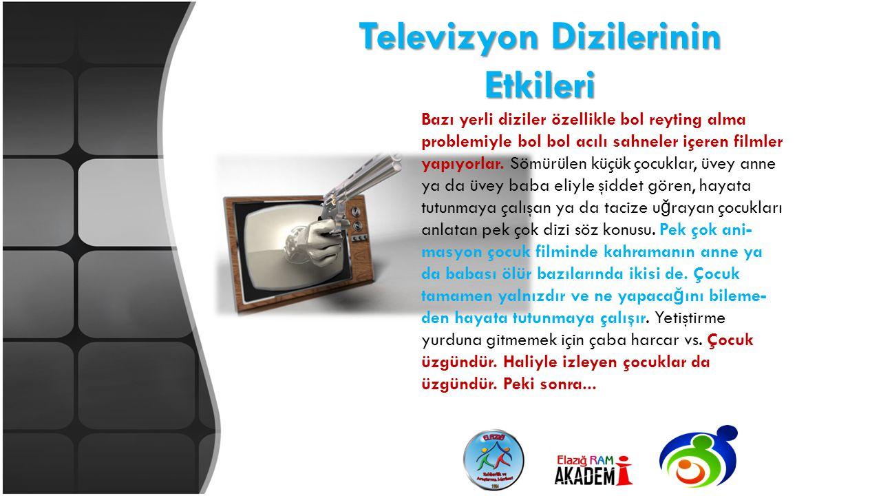 Televizyon Dizilerinin Etkileri