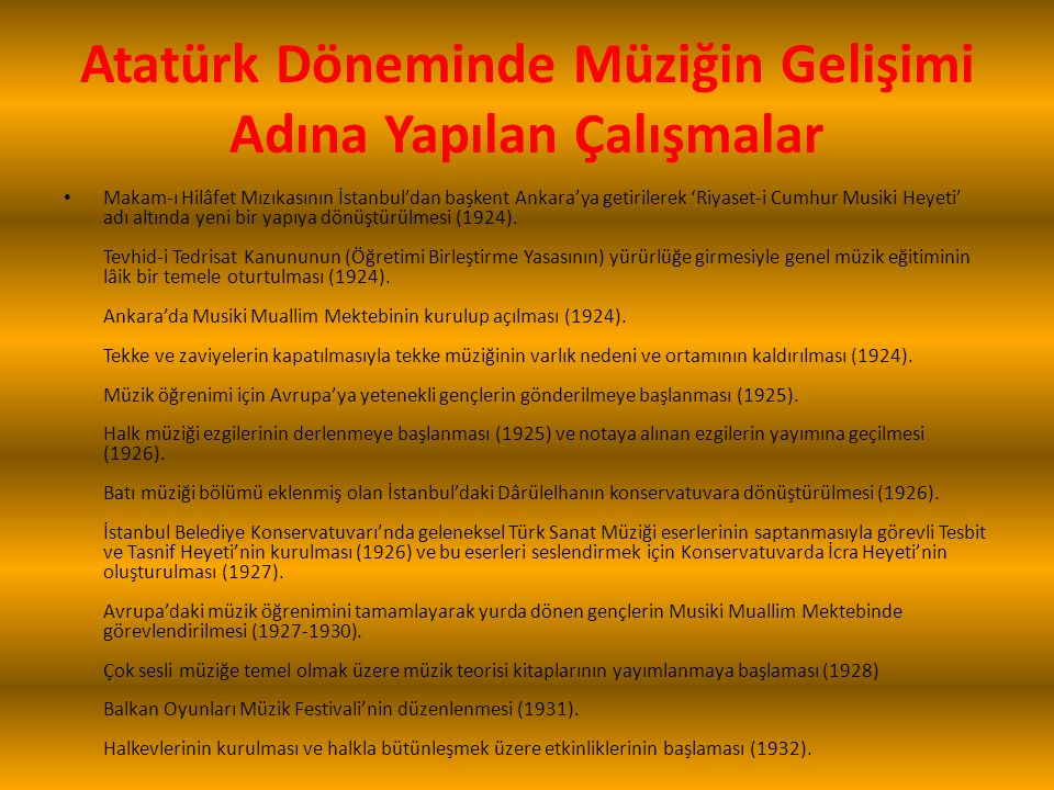 Atatürk Döneminde Müziğin Gelişimi Adına Yapılan Çalışmalar