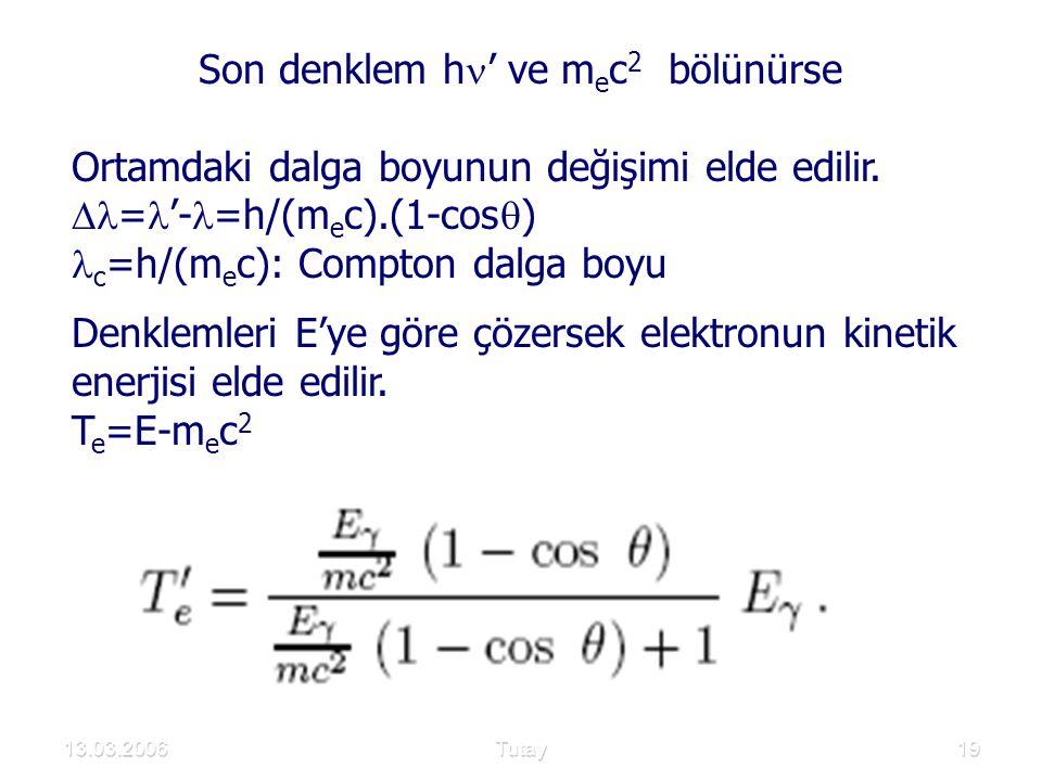 Son denklem h' ve mec2 bölünürse