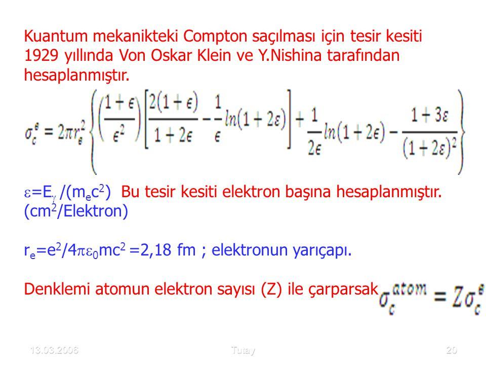 re=e2/40mc2 =2,18 fm ; elektronun yarıçapı.