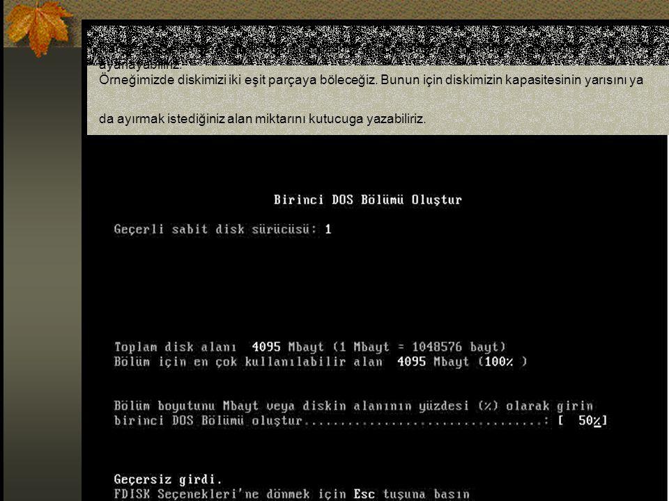 Karşımıza gelen ekranda ilk bölümümüzün (Yani C Diskimizin) ne Kaç Mb olacağını ayarlayabiliriz.