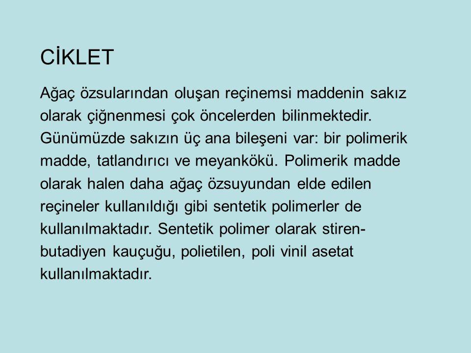 CİKLET