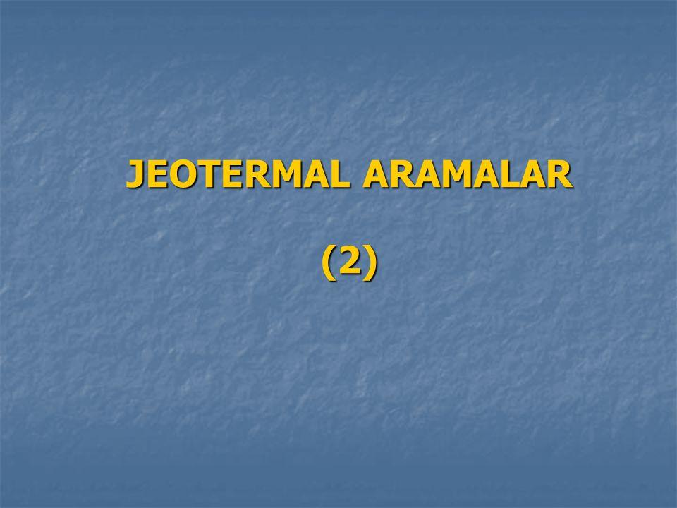 JEOTERMAL ARAMALAR (2)