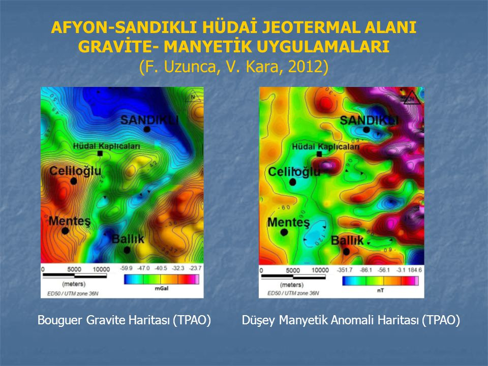 AFYON-SANDIKLI HÜDAİ JEOTERMAL ALANI GRAVİTE- MANYETİK UYGULAMALARI (F