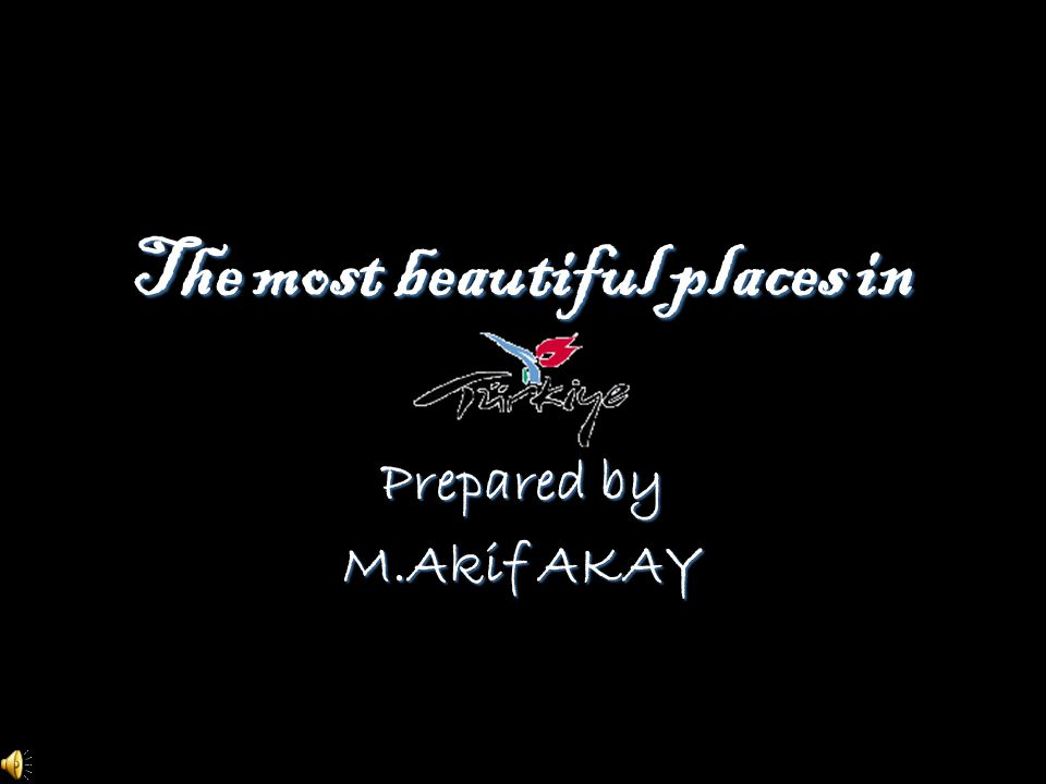 The most beautiful places in